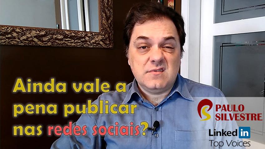 Ainda vale a pena publicar nas redes sociais?