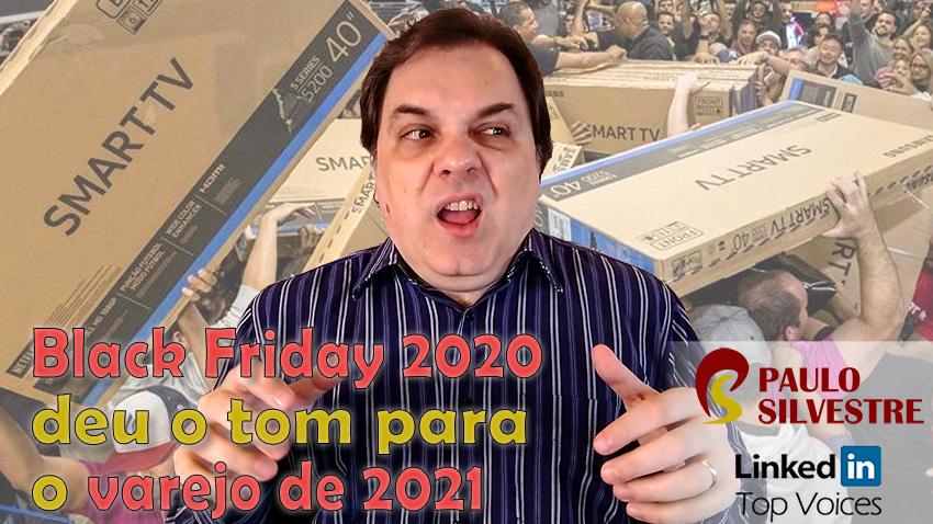 Black Friday 2020 deu o tom para o varejo de 2021