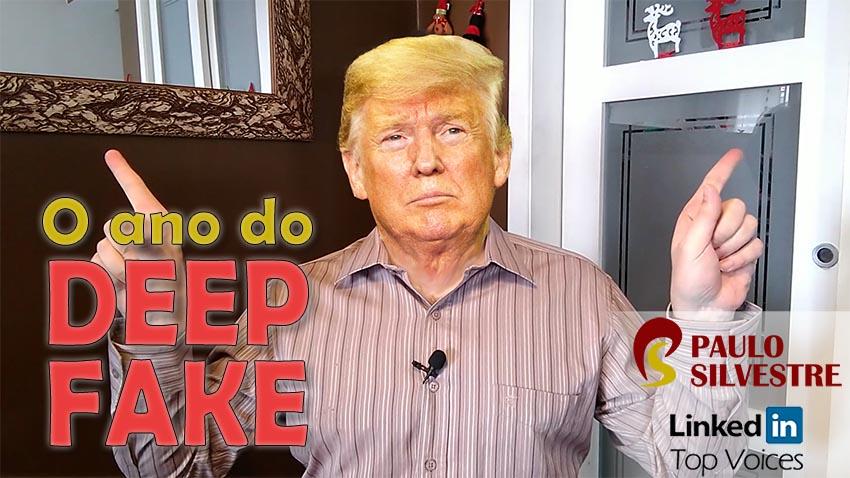"O ano do ""deep fake"""