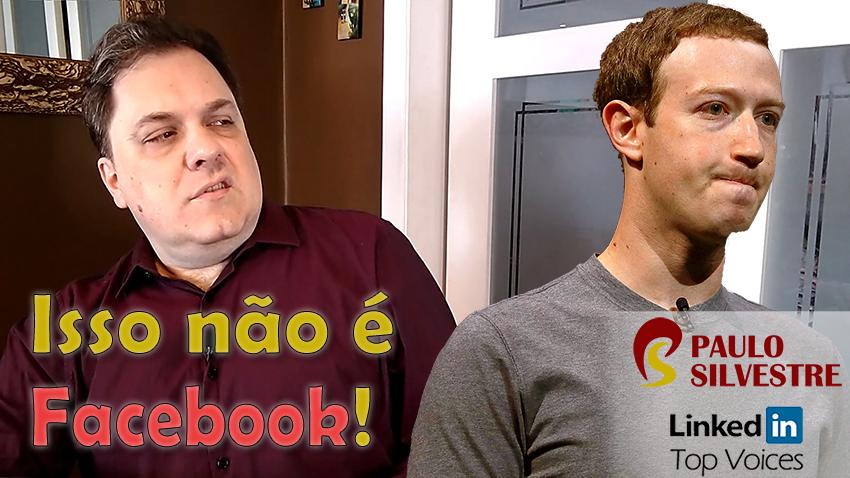 """""""Isso não é Facebook!"""""""
