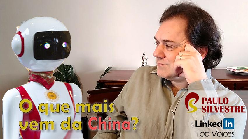 O que mais vem da China?